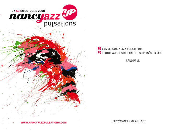Nancy Jazz Pulsations : exposition photos du NJP 2008 en ligne